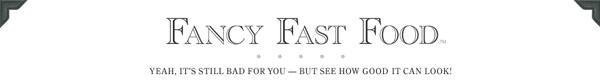 [Web] Fancy Fast Food