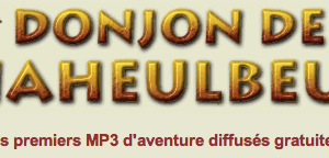 [Audio] Le donjon de Naheulbeuk.