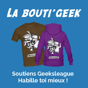 La boutique Geeksleague