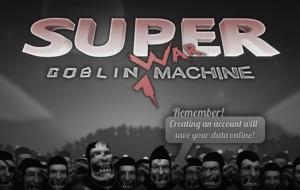 Super Goblin War Machine