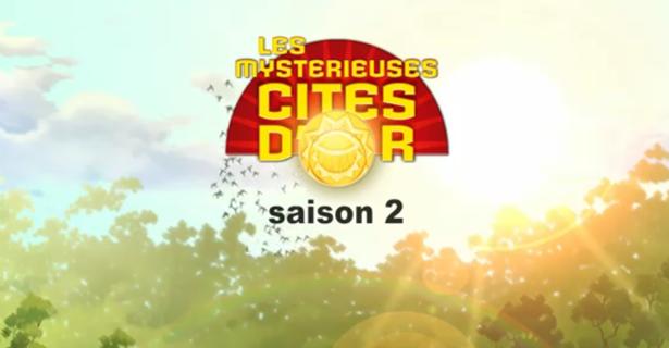 Les Mystérieuses cités d'Or, Saison 2 !