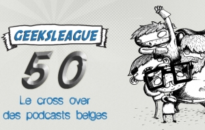 Enregistrement en public de Geeksleague #50 !