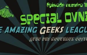 Podcast Geeksleague numéro 10 Spécial OVNI