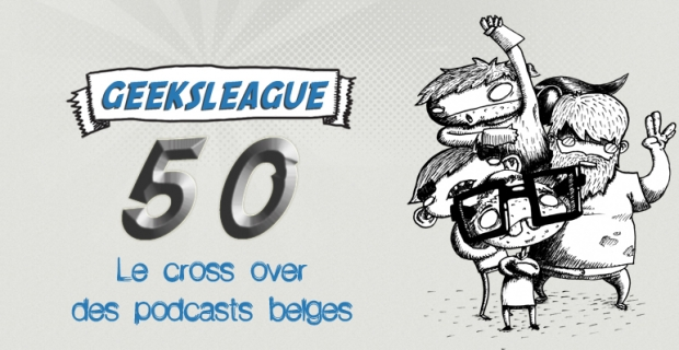 Geeksleague S2 50 Le cross over des podcasts belges en public
