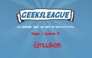 Geeksleague 57 Emuzikos