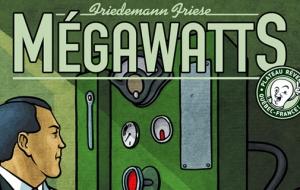 Megawatts, un jeu électrisant