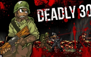 Deadly 30, des zombies et des flingues !
