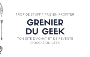 Geeksleague 182, Grenier du Geek